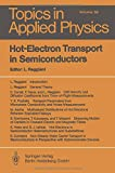 img - for Hot-Electron Transport in Semiconductors (Topics in Applied Physics) book / textbook / text book