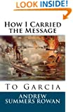 How I Carried the Message to Garcia
