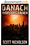 Morgengrauen: Ein postapokalyptischer Thriller (Danach 0) (German Edition)
