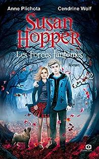 Susan Hopper, tome 2 : Les esprits du bois dormant par Wolf