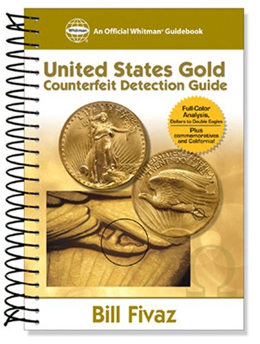 Us Gold Counterfeit Detection Guide (Official Whitman Guidebook)