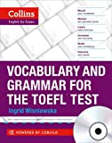 Vocabulary and Grammar for the TOEFL Test (Collins English for the TOEFL Test)
