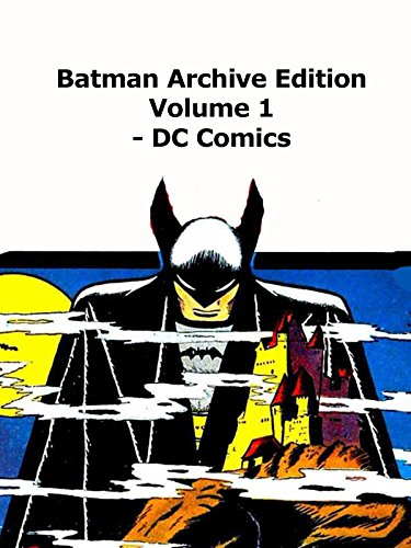 Review: Batman Archive Edition volume 1 Review on Amazon Prime Video UK