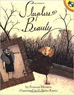 Sleepless Beauty (Picture Puffins): Frances Minters, G. Brian Karas
