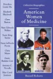 American Women of Medicine (Collective Biographies) (0766018350) by Roberts, Russell