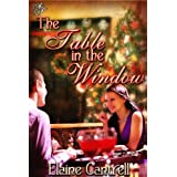 The Table In the Window ~ Elaine Cantrell