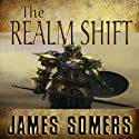 The Realm Shift: Realm Shift Trilogy, Book 1 (       UNABRIDGED) by James Somers Narrated by J. T. Johnson