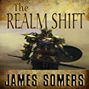 The Realm Shift: Realm Shift Trilogy, Book 1 | James Somers