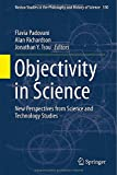Objectivity in Science: New Perspectives from Science and Technology Studies (Boston Studies in the Philosophy and History of Science)