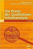 Die Praxis der Qualitativen Inhaltsanalyse -
