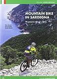 Amos Cardia Mountain bike in Sardegna. 70 percorsi nel centro e nel sud