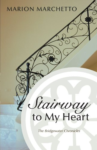 Book: Stairway to My Heart by Marion Marchetto
