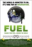 Fuel: Change Your Fuel, Change Your World