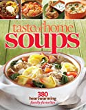 Taste of Home Soups: 380 Heartwarming