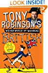 Tony Robinson's Weird World of Wonder...