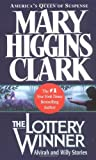 img - for Lottery Winner by Clark, Mary Higgins (2003) Mass Market Paperback book / textbook / text book