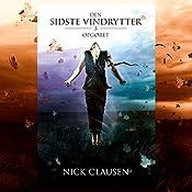 Opgøret (Den sidste vindrytter 3) | Nick Clausen