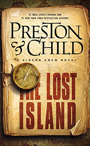 The Lost Island by Douglas Preston and Lincoln Child