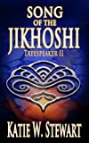 img - for Song of the Jikhoshi (Treespeaker) book / textbook / text book