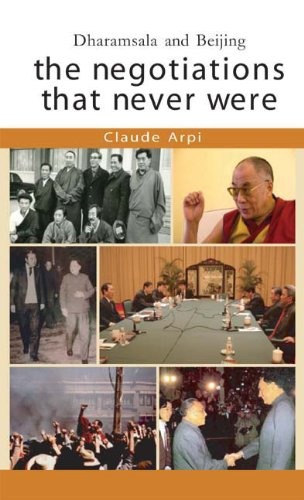 Dharamsala and Beijing: The Negotiations That Never Were