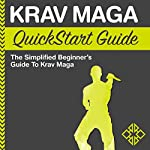 Krav Maga QuickStart Guide: The Simplified Beginner's Guide to Krav Maga |  ClydeBank Recreation