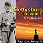 Gettysburg Lessons in the Digital Age | Paul Lloyd Hemphill