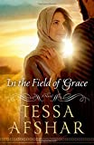 img - for In the Field of Grace book / textbook / text book