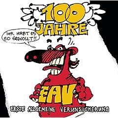 100 Jahre EAV ...Ihr Habt Es So Gewollt!!