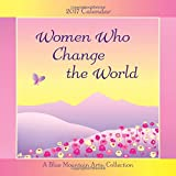 img - for 2017 Calendar: Women Who Change the World book / textbook / text book
