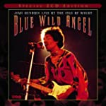 Blue Wild Angel Live At The