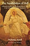 img - for The Annihilation of Hell: Universal Salvation and the Redemption of Time in the Eschatology of J rgen Moltmann book / textbook / text book