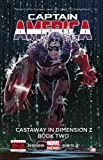 img - for Captain America - Volume 2: Castaway in Dimension Z - Book 2 (Marvel Now) book / textbook / text book