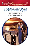 The Greek's Forced Bride (Harlequin Presents)