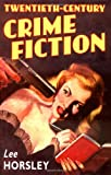 Twentieth-Century Crime Fiction