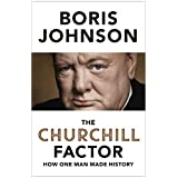 'The Churchill Factor: How One Man Made History' by Boris Johnson 51alKe8xSQL._AA160_