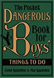 Conn Iggulden The Pocket Dangerous Book for Boys: Things to Do