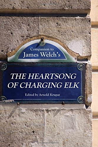 Companion to James Welch's The Heartsong of Charging Elk