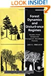 Forest Dynamics and Disturbance Regim...