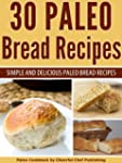 30 Paleo Bread Recipes - Simple and D...