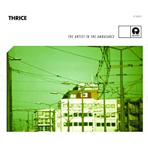 Thrice:The Artist In The Ambulance