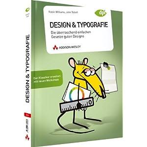 Design & Typografie - Der Klassiker erweitert mit neuen Workshops: Die überraschend einfa