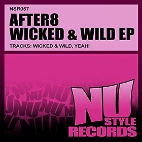 Wicked & Wild EP