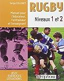 Rugby niveaux 1 et 2 : Manuel pour l'éducateur, l'entraîneur et l'enseignant