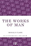 Works of Man (144820657X) by Clark, Ronald