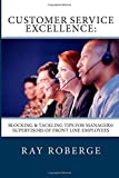 Customer Service Excellence:: Blocking & Tackling Tips for Managers/Supervisors of Front Line Employees