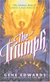 The Triumph (Chronicles of the Door #4) (0842369783) by Edwards, Gene