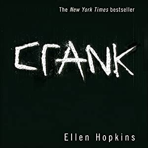 Crank | [Ellen Hopkins]