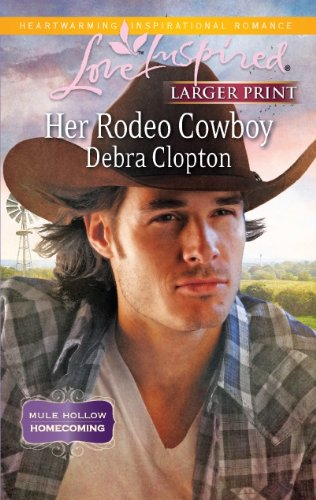 Image for Her Rodeo Cowboy (Love Inspired (Large Print))
