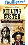 Killing Custer - The Battle of Little...