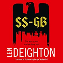 SS-GB Audiobook by Len Deighton Narrated by James Lailey